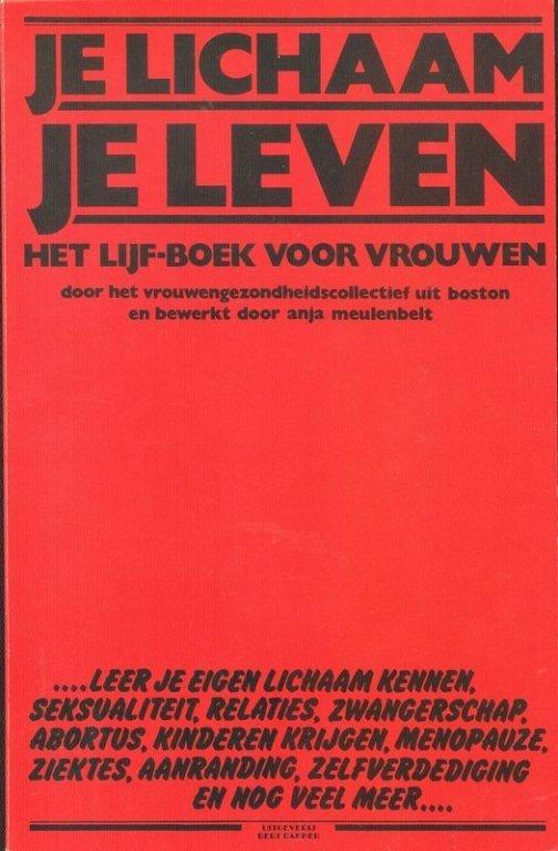 Je lichaam, je leven. Het lijf-boek voor vrouwen, 1976 (collectie AVG-Carhif